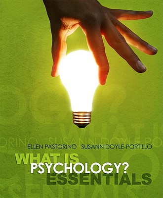 What Is Psychology? Essentials - Pastorino, Ellen, and Doyle-Portillo, Susann M