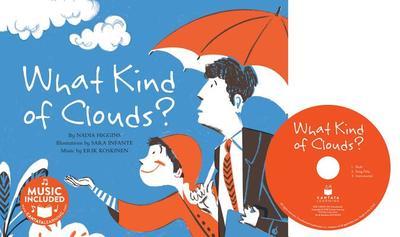 What Kind of Clouds? - Higgins, Nadia