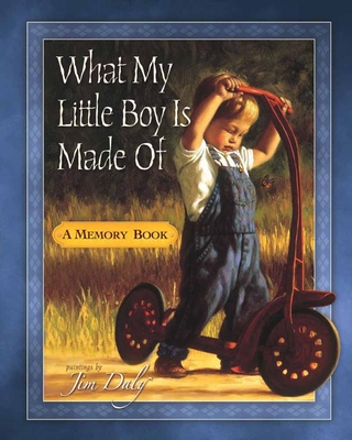 What My Little Boy Is Made of: A Memory Book -