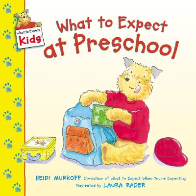 What to Expect at Preschool - Murkoff, Heidi