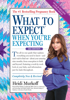 What to Expect When You're Expecting - Murkoff, Heidi
