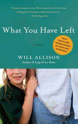What You Have Left - Allison, Will