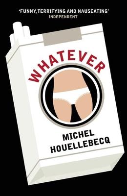 Whatever - Houellebecq, Michel