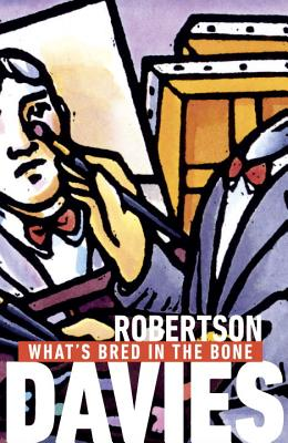 What's Bred in the Bone - Davies, Robertson