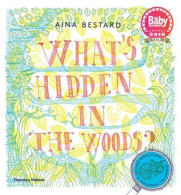 What's Hidden in the Woods? - Bestard, Aina