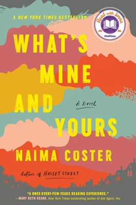 What's Mine and Yours - Coster, Naima