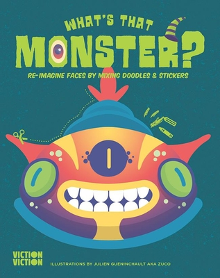 What's That Monster?: Create monster faces using colours, doodles & stickers - Viction, Viction