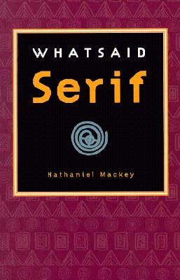 Whatsaid Serif - Mackey, Nathaniel