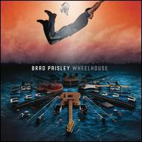 Wheelhouse - Brad Paisley