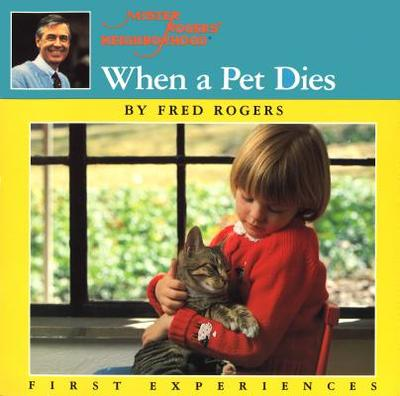 When a Pet Dies - Rogers, Fred
