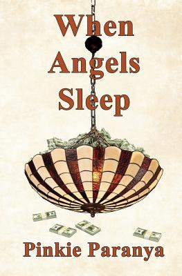 When Angels Sleep - Paranya, Pinkie