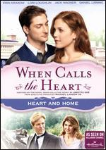 When Calls the Heart: Heart and Home