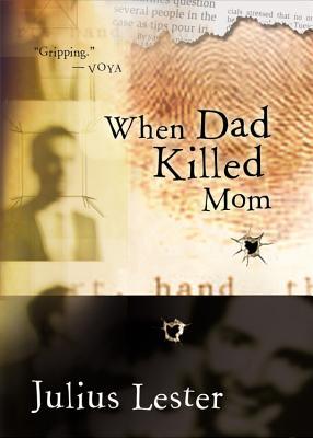 When Dad Killed Mom - Lester, Julius