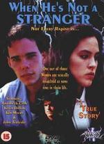 When He's Not a Stranger - John Gray