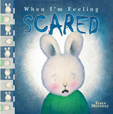 When I'm Feeling Scared - Moroney, Trace