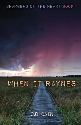 When It Raynes - Cain, C D