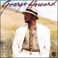 When Summer Comes - George Howard