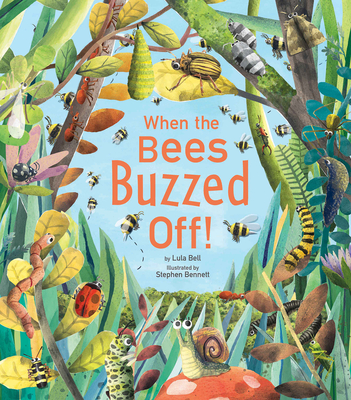 When the Bees Buzzed Off! - Bell, Lula