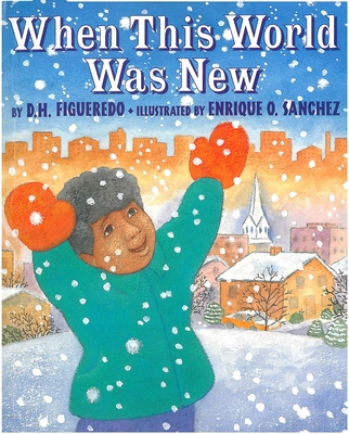 When This World Was New - Figueredo, D H, and Sanchez, Enrique O
