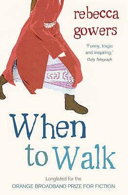 When to Walk - Gowers, Rebecca
