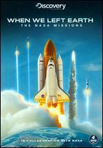 When We Left Earth: NASA Missions [4 Discs]