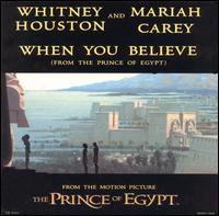 When You Believe  - Mariah Carey/Whitney Houston