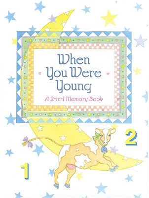 When You Were Young: A 2-In-1 Memory Scrapbook -