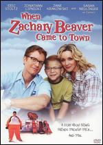 When Zachary Beaver Came to Town - John Schultz