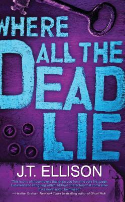 Where All the Dead Lie - Ellison, J T