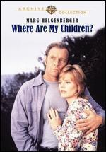 Where Are My Children?