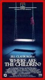 Where Are the Children? - Bruce Malmuth