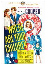 Where Are Your Children? - William Nigh