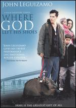 Where God Left His Shoes - Salvatore Stabile