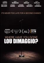 Where Have You Gone, Lou DiMaggio? - Brad Kuhlman