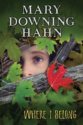 Where I Belong - Hahn, Mary Downing