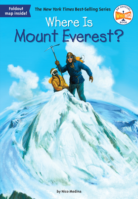 Where Is Mount Everest? - Medina, Nico, and Who Hq