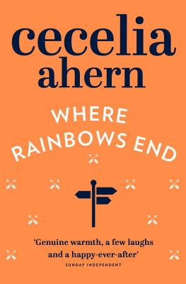 Where Rainbows End - Ahern, Cecelia