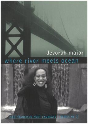 Where River Meets Ocean - Major, Devorah