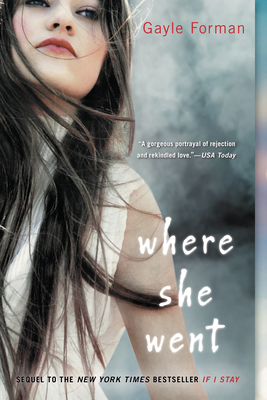 Where She Went - Forman, Gayle