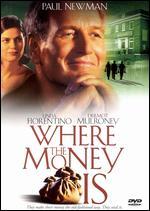 Where the Money Is - Marek Kanievska