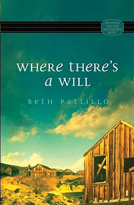 Where There's a Will - Pattillo, Beth