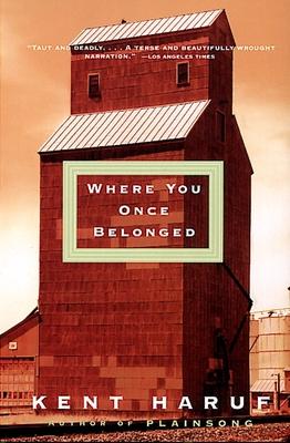 Where You Once Belonged - Haruf, Kent
