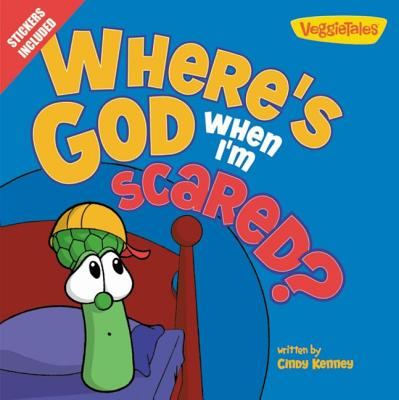 Where's God When I'm Scared? - Kenney, Cindy