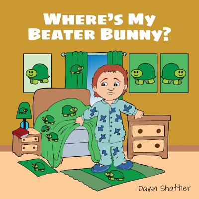 Where's My Beater Bunny? - Shattler, Dawn