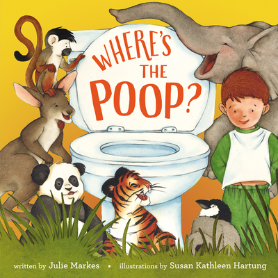 Where's the Poop? - Markes, Julie