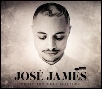While You Were Sleeping - José James