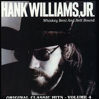 Whiskey Bent and Hell Bound - Hank Williams, Jr.