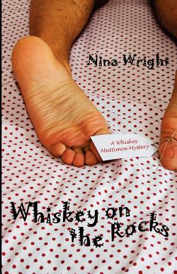 Whiskey on the Rocks - Wright, Nina