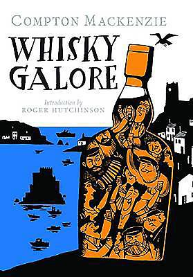 Whisky Galore - Mackenzie, Compton, Sir