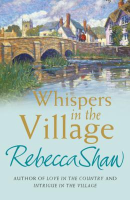 Whispers In The Village - Shaw, Rebecca